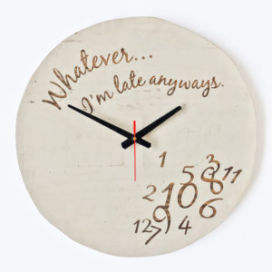 I'm late anyways clock wooden clock, laser engraved clock, Bleacheddecor, Bleached, South Africa